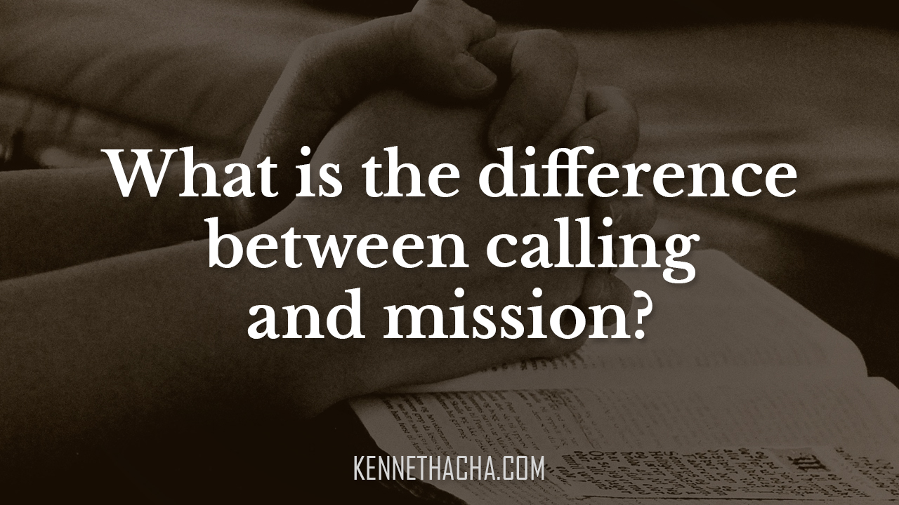 What is the difference between calling and mission?