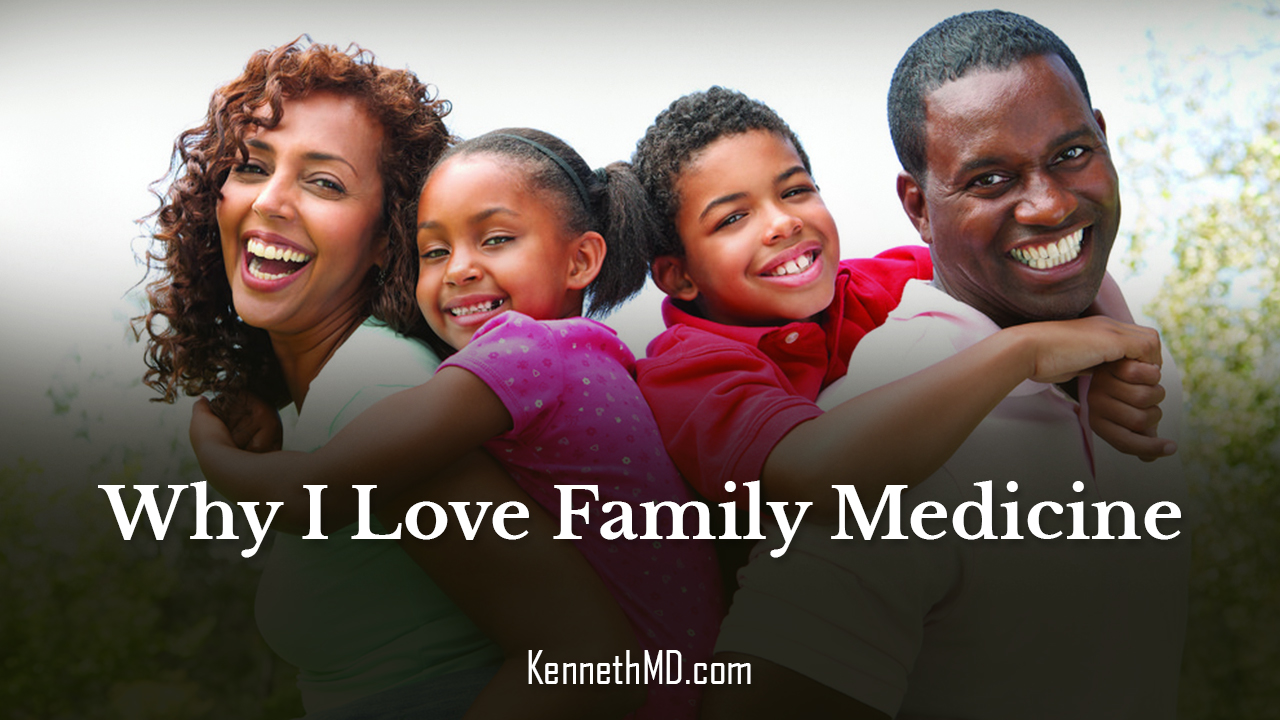 Why I Love Family Medicine