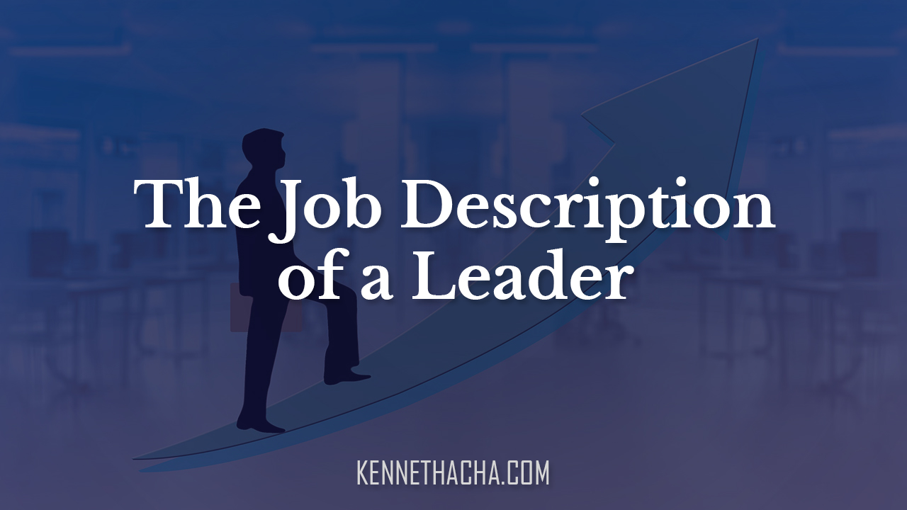 The Job Description of a Leader
