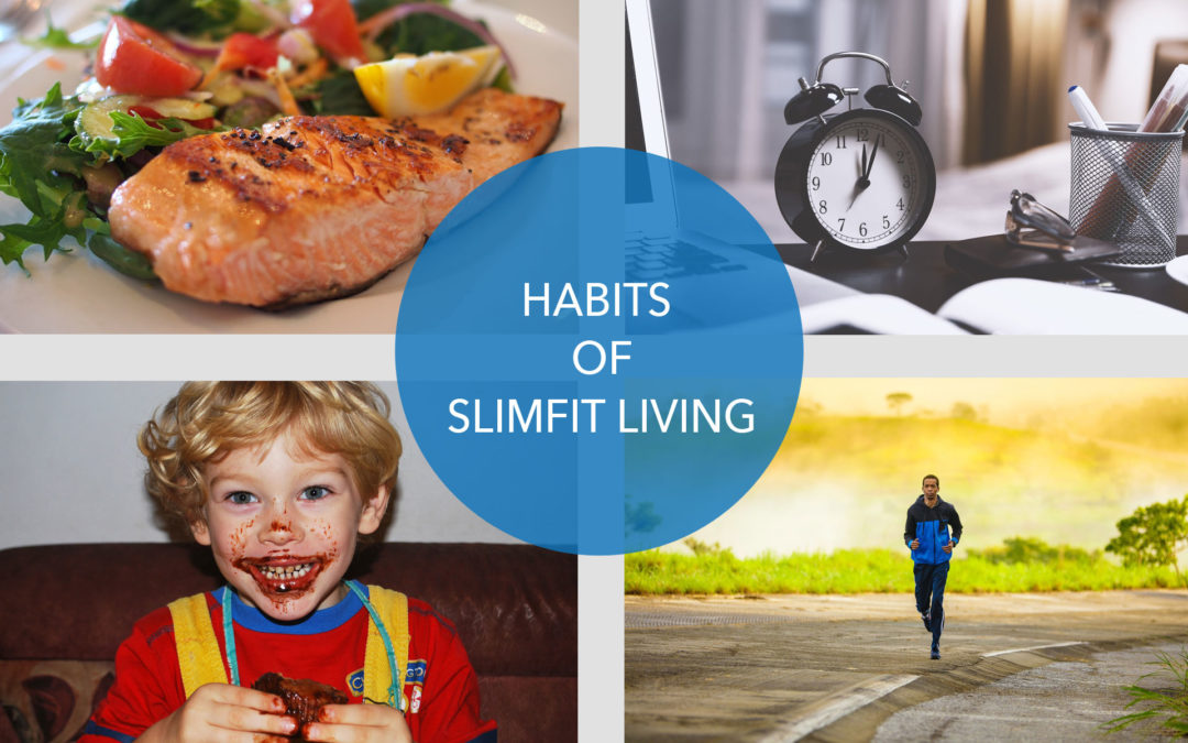 HABITS OF SLIM FIT LIVING: HOW I LOST 50 POUNDS