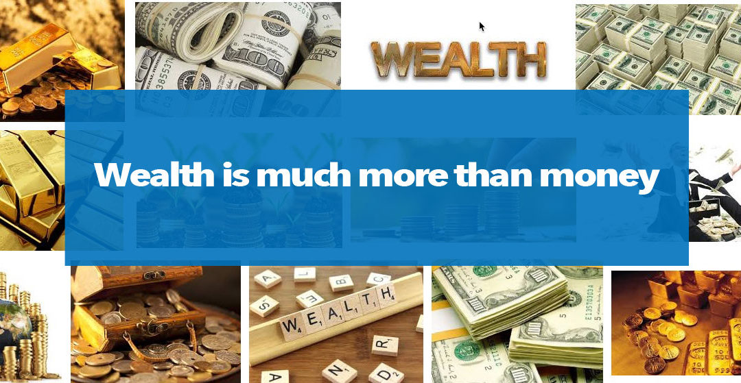 What is wealth? The Four Dimensions of Wealth